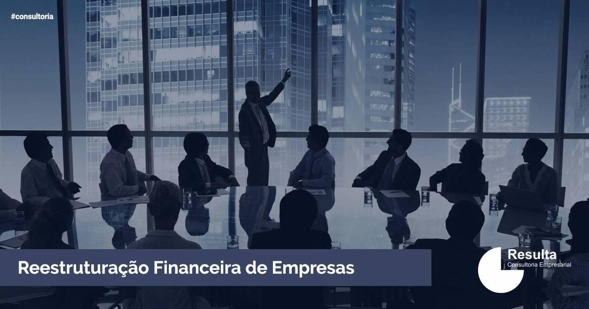 Reestruturação Financeira de Empresas.