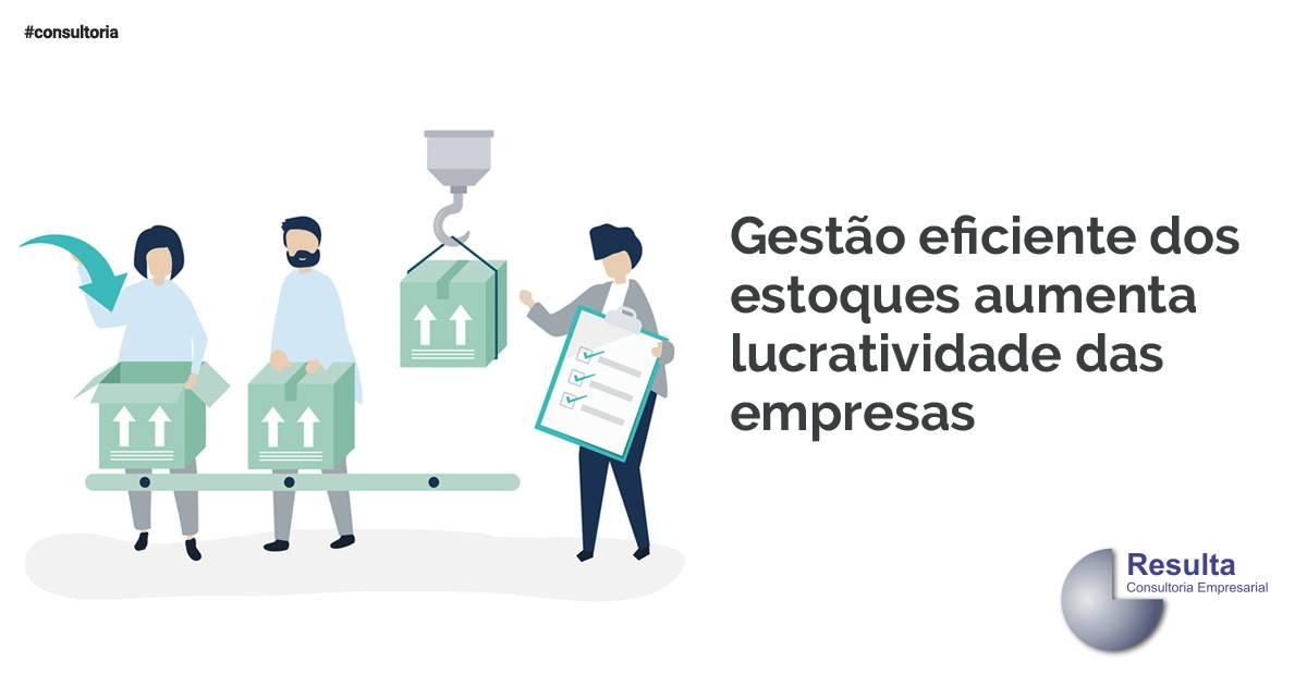 Gestão eficiente dos estoques aumenta lucratividade das empresas.
