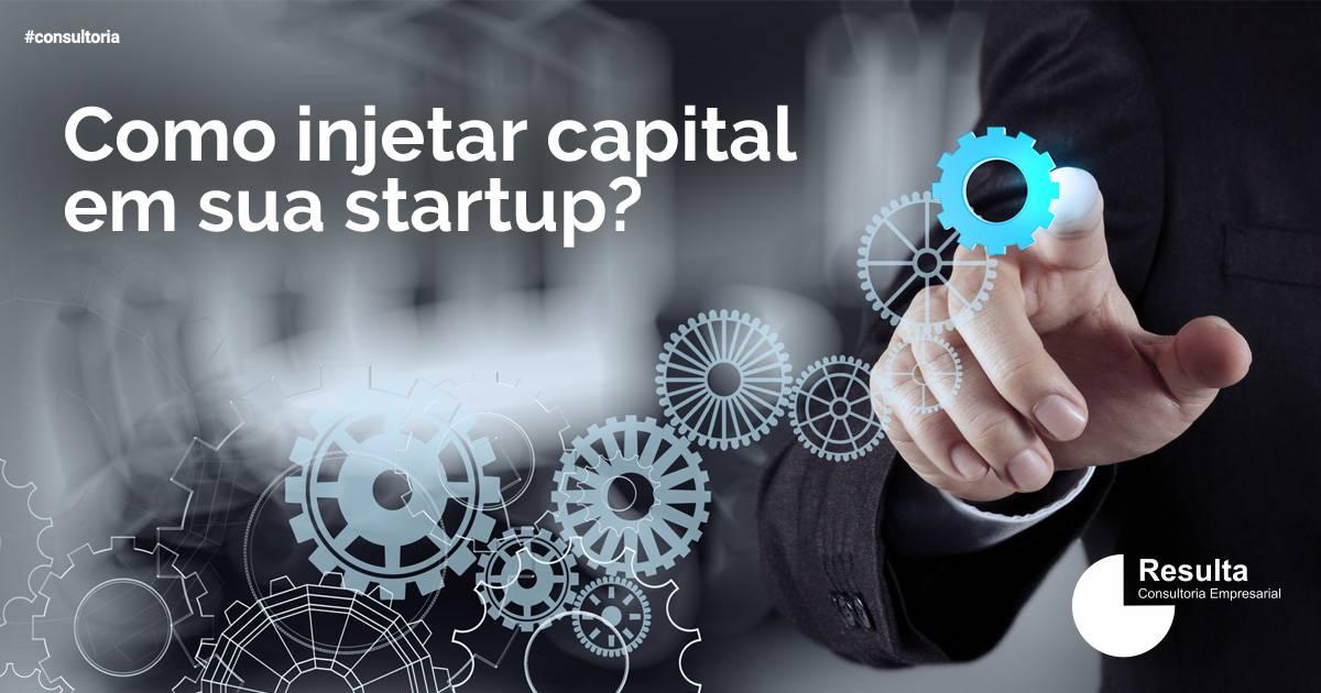 Quais as melhores práticas para injetar capital em sua startup?
